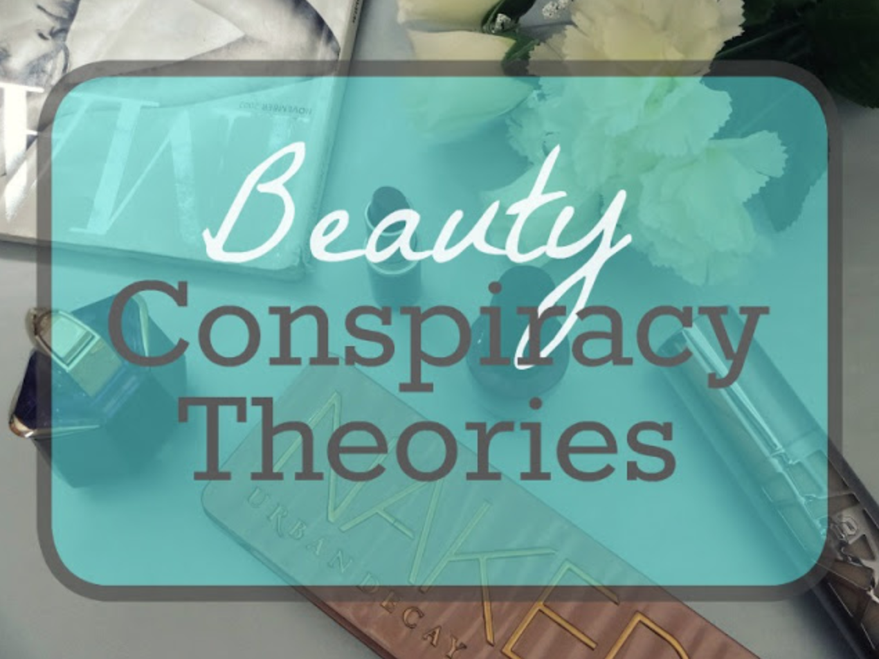 Common Beauty Conspiracy Theories