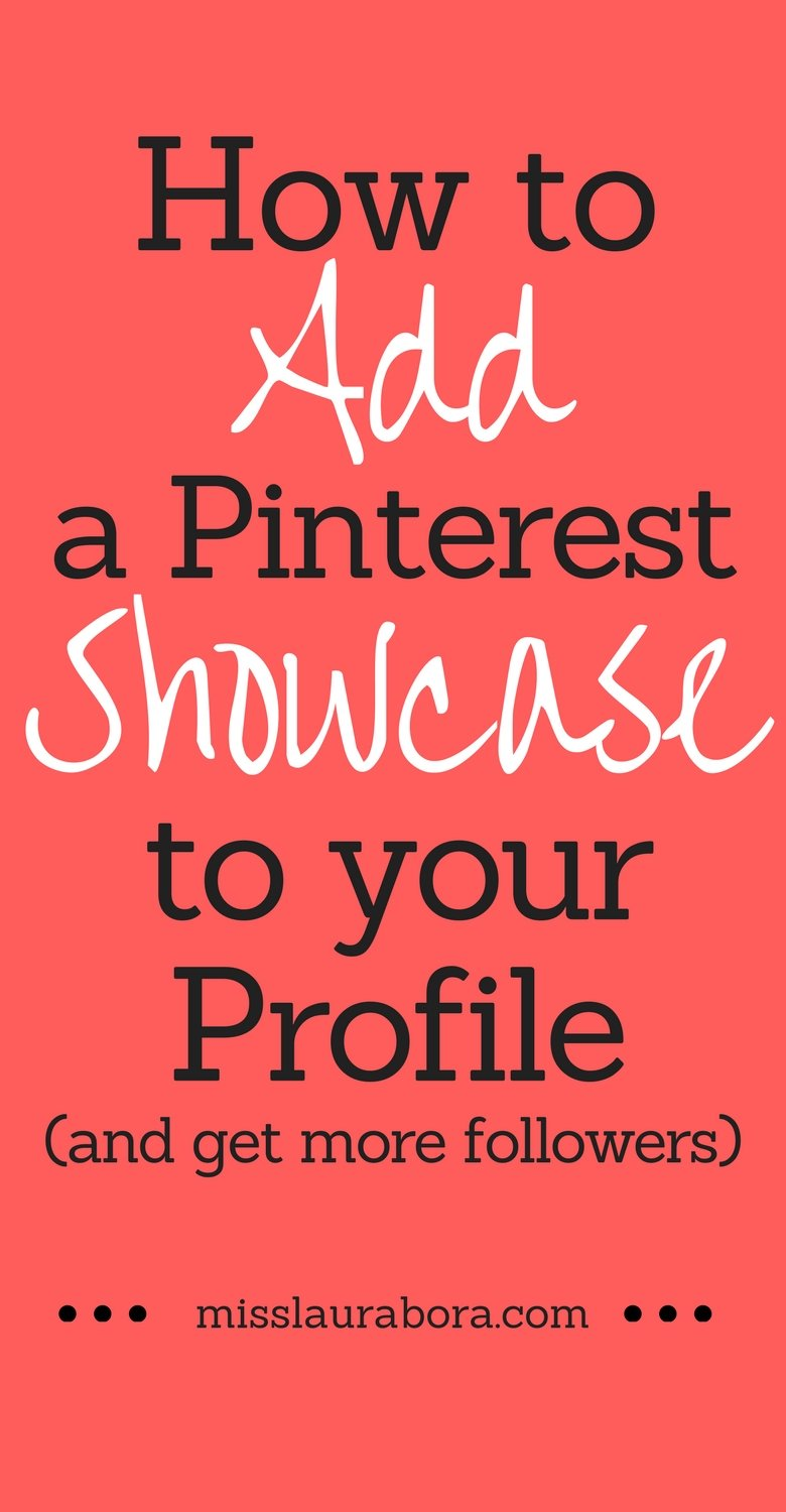Why don't I have a Pinterest Showcase? This is a question I asked myself when I saw that other Pinterest users had one and I didn't seem to have an option of adding one. This blog post is a step by step tutorial to add a Pinterest Showcase to your profile even if it seems like you don't have one or it's not working. #pinterest #pinterestmarketing