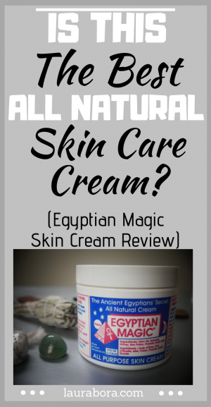 Is this the best all natural skin care cream_ Egyptian magic skin cream review